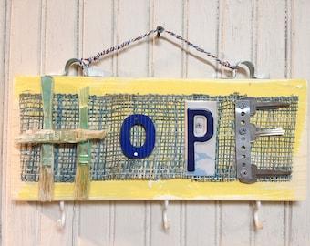 Handmade Salvaged Hardware Hope Sign//gift of hope//wall decor