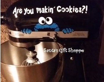 Cookie Monster Decal, Kitchenaid Mixer, Are You Makin' Cookies? Sesame Street, Cookie Monster,Kitchen Update,Cook Bake Mix (S/H 1.59)