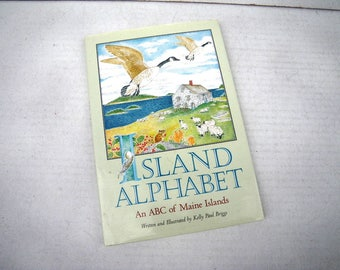 Maine Island Alphabet Book Signed by Author Kelly Paul Briggs A to Z