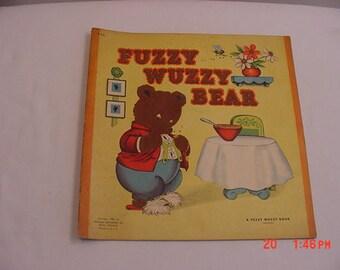 Vintage 1947 Fuzzy Wuzzy Bear Children's Book   17 - 509