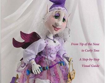 C&T Publishing Fanciful Cloth Dolls Book Dollmaking Doll Making Art Dolls