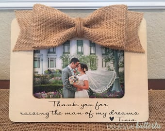 Thank You For Raising The Man Of My Dreams Wedding Thank You Gift For Mother Of The Groom Father Of The Bride Frame
