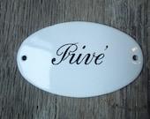 Vintage French Enamel Prive' Sign