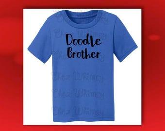 Doodle Brother T shirt, Goldendoodle Shirt, Toddler Doodle Shirt, Youth Doodle Tshirt, Doodle Sister Shirt