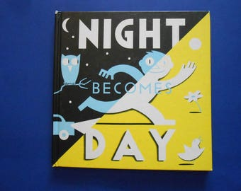 Night Becomes Day, A Vintage Children's Book