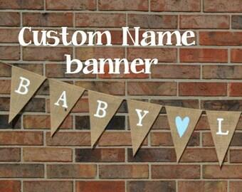Custom Burlap Banner- Design your own- Build your own Banner- Name banner  Baby Banner  Custom sign   Burlap banner Party Decor Rustic Decor