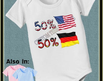 Baby 50 American USA 50 German - American Flag - Germany Flag - Nationality Bodysuit - Flag shirt Proud to be  be