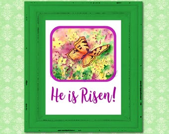 PRINTABLE Easter, Butterfly Printable, He is Risen, Easter Watercolor,Watercolor Printable, Digital Art, Download, Art With Heart
