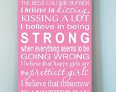 ON SALE Beautiful 12X24 wooden sign w vinyl quote I believe in Pink Audrey Hepburn