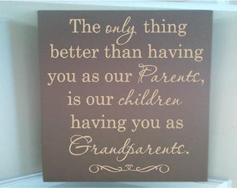 Personalized wooden sign w vinyl quote Only the best parents get promoted to grandparents