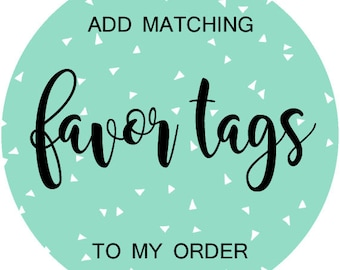 Favor Tag Design - Add matching favor tags to any invitation design in this shop