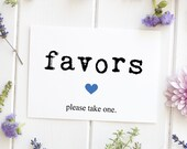 Favor Table Sign, Wedding Sign, Party Favors, Bridal Shower Decoration, Reception Sign, Rustic Signage - Size 5 x 7, KTPR, Printed Sign