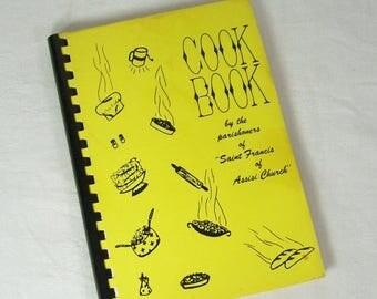 ON SALE Vintage Cookbook Parishoners of Saint Francis of Assisi Church New York Fundraiser