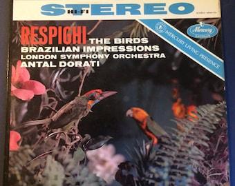 Respighi~The Birds~Brazilian Impressions~Antal Dorati~SR90153~Living Presence