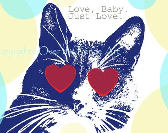 Funny Cat Photo Card Love Baby, Just Love