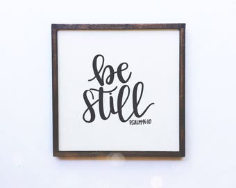 Be Still handmade sign