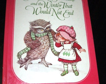 1982 Strawberry Shortcake and the Winter That Would Not End by Alexander Wallner