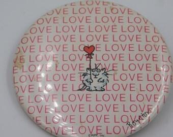 Vintage Boynton Cat with a Heart Balloon That Reads Love Love Love Love Love ....Pin Pinback Button DR35