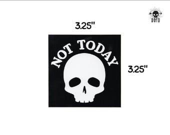 Not Today death skull - sticker opaque decal fun fandom bumper sticker laptop decal god of death got