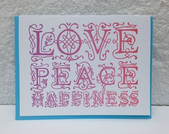 Love Peace Happiness - Letterpress holiday card - hope - joy - love - warmth - holidays - Christmas - family - wishes - Ornate - wishes
