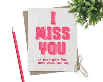 I Miss You Greeting Card / Friendship Card / Missing You Card / Long Distance Love Card / Thinking of You Greeting Card