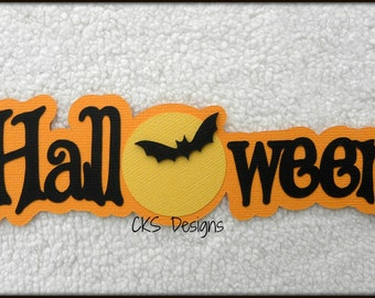 Die Cut Halloween TITLE Scrapbook Page Embellishments for Card Making Scrapbook or Paper Crafts