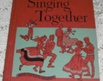 Vintage  Our Singing World Singing Together  Ginn and Company Book 1957