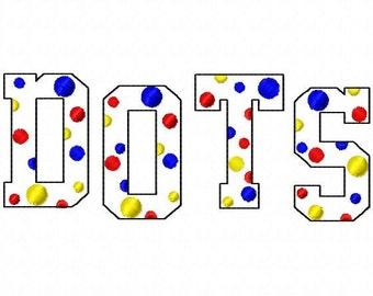 "College - Triple Bean - Dots - ALPHABET - Machine Embroidery Font - Sizes 2"",3"",4"""