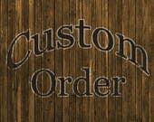 Custom Order for Rusty