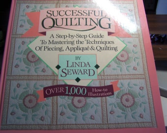 "Quilt Instruction Book ""Successful Quilting"" by Linda Seward Hardcover"