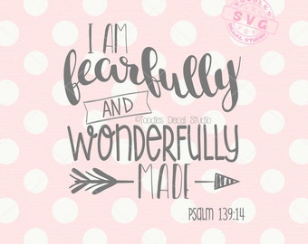 I am fearfully and wonderfully made SVG Vector File, Baby quote svg, Bible verse SVG for cricut, Vinyl Cutter -tds295