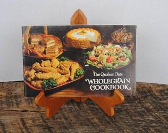 The Quaker Oats Whole Grain Cookbook 1979