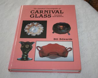 Vintage Hard Cover Book The Standard Encyclopedia of Carnival Glass Revised 2nd Edition By Bill Edwards 1998 PLUS 8th Edition Price Guide