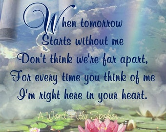 "5x7 Memory Poem Print ""When Tomorrow Starts Without Me"" for Funeral Print, Memorial Service, Sympathy Card"
