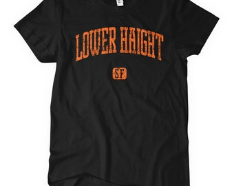 Women's Lower Haight San Francisco T-shirt - S M L XL 2x - Ladies' Lower Haight Tee, Gift, Fillmore Shirt, SFO, Bay Area, Neighborhood Shirt