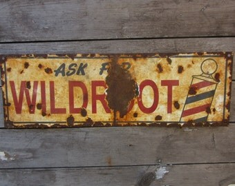 Porcelain Metal Sign Wildroot Barber Supply Barber Shop  Reproduction 1940s Style Vintage Look Distressed Antique Aged to look Old Rustic