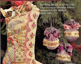 Silk Ribbon Embroidery: Victorian Holiday Treasures Paperback – 1995
