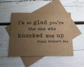 Knocked up mom, Happy father's day, Funny father's day cards, father's day humor, witty cards, sarcastic cards, for dad, Father's Day cards