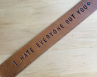 Leather Bookmark I Hate Everyone But You Bookmark Third Anniversary Gift 3rd Anniversary Gift Love Bookmark Your Choice Heart Color Funny