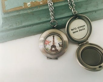 We'll Always Have Paris Locket,  Paris Necklace,  Eiffel Tower, gift for her