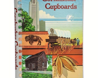 Vintage Cookbook Cornhusker Cupboards 1982 Nebraska Recipe Book by The American Cancer Society