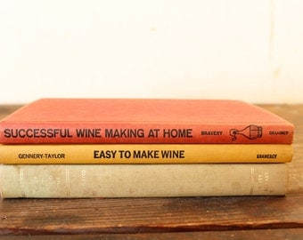 Vintage Wine-Making Books Wine Making at Home Wine How-To Books