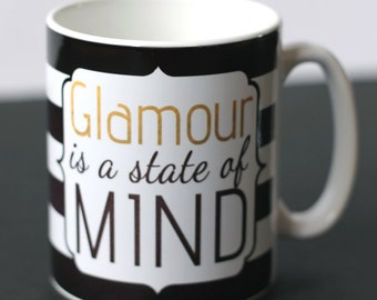 Glamour is a State of Mind Black & White Striped Ceramic Mug