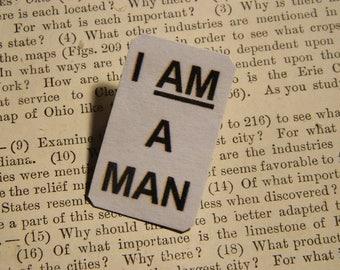 I AM A MAN brooch lapel pin Civil Right Solidarity African American HIstory