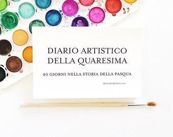 Diario Artistico Della Quaresima - 40 Giorni Nella Storia Della Pasqua - Lent Art Journal - 40 Days of the Easter Story - Easter Printables