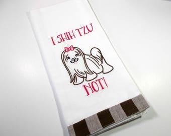 Shis Tzu Funny - Dog Towel - Fur baby Towel - Ten Dollar Gift -  Dog Lover Gift - Kitchen Towel - Embroidered Kitchen Towel -Funny  Towel