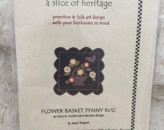 Flower Basket Wool Penny Rug Sewing Stitchery Pattern Primitive Folk Art a Slice of Heritage