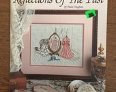 Counted Cross Stitch Pattern by Paula Vaughan - Reflections of the Past - Victorian Dress Cross Stitch Leaflet Book 5