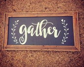 GATHER sign / Large Wall Art / Kitchen Decor / Fixer Upper Style / Wood Sign / Family Room Sign / Handpainted / Farmhouse / Chalkboard Style