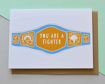 You are a Fighter - Greeting Card (Free UK delivery)